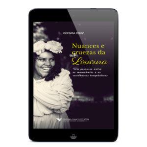 Nuances e cruezas da loucura (iPad)
